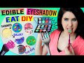 DIY Edible Eyeshadow | EAT Eyeshadow For Lunch | Eatable Make...