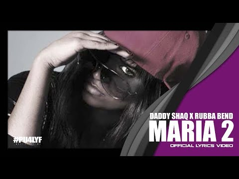Maria Two - Daddy Shaq Feat. Rubba.bend video
