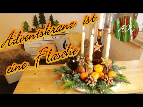 Adventskranz ist eine Flasche   / DIY / Adventsidee /selber machen