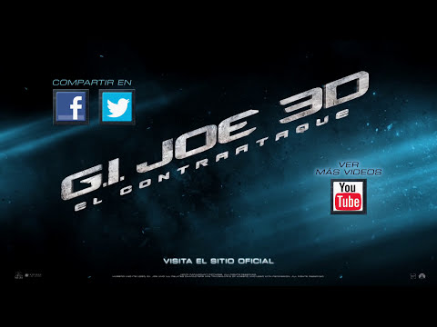 G.I. JOE EL CONTRAATAQUE - Trailer Oficial