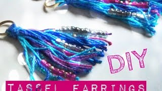 DIY Fashion ♥ Tassel Earrings