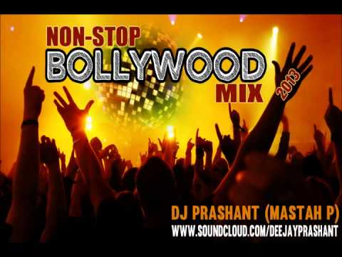 Non Stop Bollywood Remix Songs 2013 Mashup   DJ Prashant (Mastah...