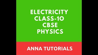 Electric Power | Electricity | Electric energy | Physics | CBSE | Class10 | Anna Tutorials