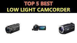 Best Low Light Camcorder 2019
