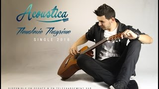 Acoustica. Thmahniyi Thayrime  Single 2016