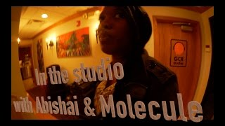 My Dope Diary - In the Studio with Abishai & Molecule