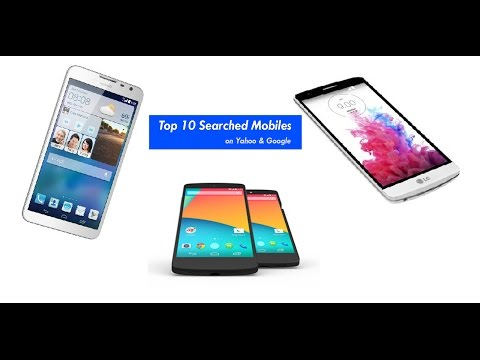 Top 10 Searched Mobile Phones on Google & Yahoo