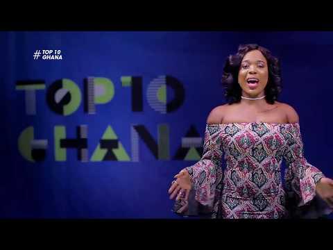 Top 10 Ghana | Becca's You & I, Mr. Eazi's 'Feelings' & VVIP's 'Wala to Walasa'