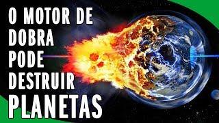 O Motor de Dobra: Superar a Velocidade da Luz ou Destruir Planetas?