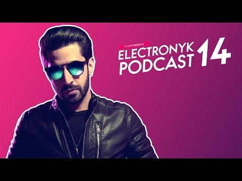 Non Stop Bollywood, Punjabi & EDM Songs | DJ NYK | Electronyk Podcast 14 | Party Remixes