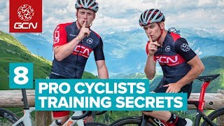 8 Pro Cyclists Training Secrets | How The Pros Get Fit For Racing