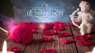 Đám Cưới Thanh Hiếu - Xuân Mai Happy Wedding Forever