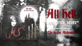 ALL HELL - I Am The Mist (Lyric video)
