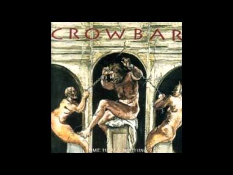 Crowbar - Embracing Emptiness