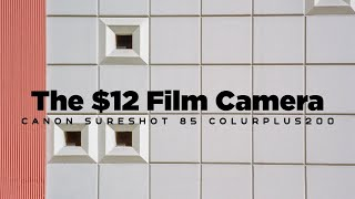 (Pilot) Film Photography Episode 1- The $12 Canon SureShot 85 Zoom with Kodak ColorPlus 85