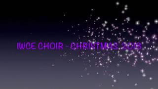 IWCE Choir Christmas 2018