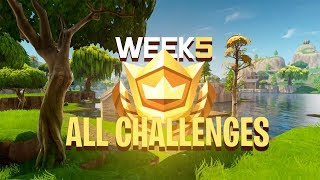 ALL WEEK 5 CHALLENGES QUICK AND EASY - Fortnite: Battle Royale Battle Pass Tips