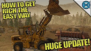 HOW TO GET RICH THE EASY WAY & HUGE UPDATE | Gold Rush: The Game | Let's Play Gameplay | S01E13