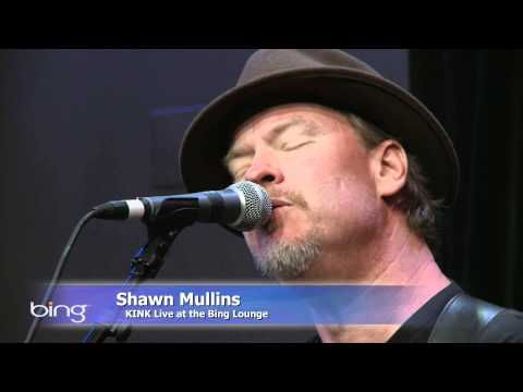 Shawn Mullins - Light You Up Music Videos