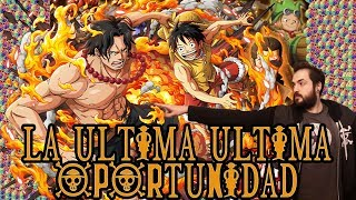 ULTIMA ULTIMA OPORTUNIDAD LUFFY - ACE SUGOFEST PARTE 3 | One Piece Treasure Cruise GLOBAL