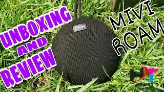 UNBOXING AND QUICK REVIEW OF MIVI ROAM BLUETOOTH SPEAKER . 🔊