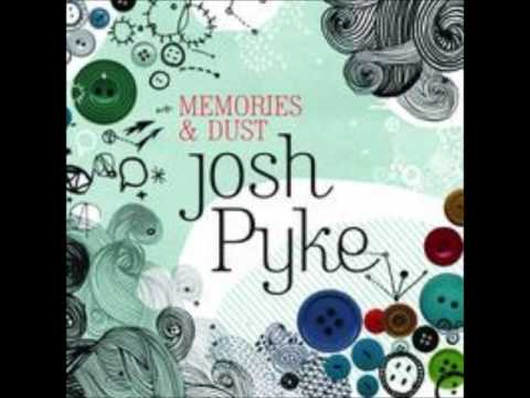 Josh Pyke - Someone else
