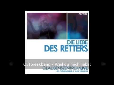 Outbreakband - Weil Du Mich Liebst