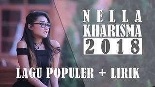 Nella Kharisma Lagu Terpopuler Pilihan + Lirik | Dangdut Koplo 2018
