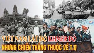 Việt Nam lật đổ Khmer Đỏ, nhưng chiến thắng thuộc về Trung Quốc!