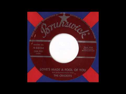 Crickets The - Loves Made A Fool Of You