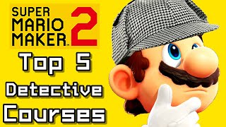 Super Mario Maker 2 Top 5 DETECTIVE Courses (Switch)