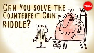 Can you solve the counterfeit coin riddle? - Jennifer Lu