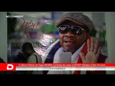 Dans l'actualité/Levée de corps de Papa WEMBA à Abidjan (Côte d'Ivoire)