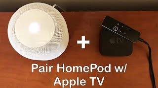 How To Pair HomePod With Your Apple TV