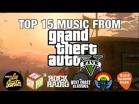 GTA 5 TOP 15 Radio Songs