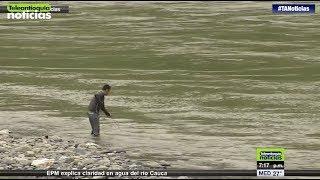 Claridad del agua del río Cauca reduce la pesca - Teleantioquia Noticias