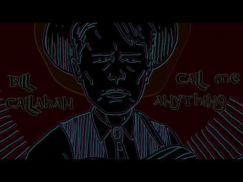 """Bill Callahan """"Call Me Anything"""" (Official Music Video)"""