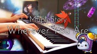 "楓之谷 - 玩具城 時間之路 Ludibrium(루디브리엄): MapleStory ""Wherever You Are"" 시간의길 - Piano Cover"