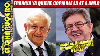 ¡AMLO ya es referente mundial! Líder de partido francés quiere llevar la 4T a Europa