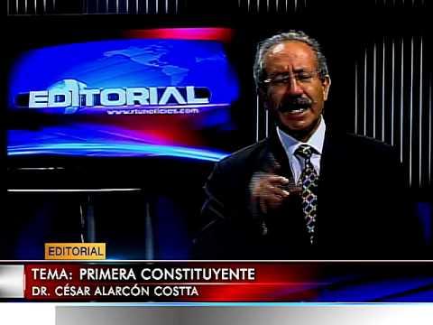 EDITORIALES JUEVES  14 AGOSTO 2014 TEMA: PRIMERA CONSTITUYENTE