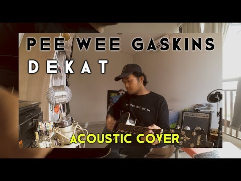 Download PEE WEE GASKINS - Dekat ACOUSTIC COVER with Chord Mp4 baru