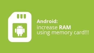 How to Increase RAM on your Android Phones