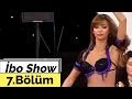 İbo Show - 7. Bölüm (Hasan Yılmaz - Hakan Altun - Aysu Baceoğlu - Kenan Erçetingöz) (2007) mp3 indir