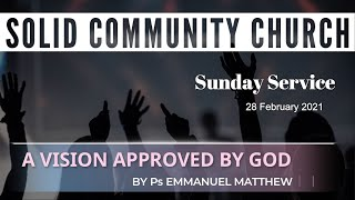 Sunday Service: A Vision Approved by God by Ps Emmanuel Matthew