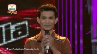 The Voice Cambodia - វែ់់ន សិធារ៉ា - ឃុំចិត្ត - 07-09-2014