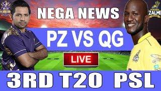 Live Score:  Peshawar Zalmi Vs Quetta Gladiators 3rd T20 PSL 2019 I live Streaming I PZ Vs QG Live