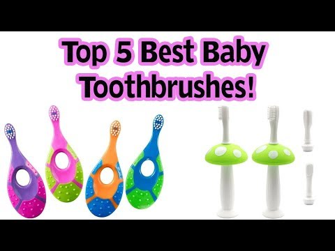 Top 5 Best Baby Toothbrushes In 2018