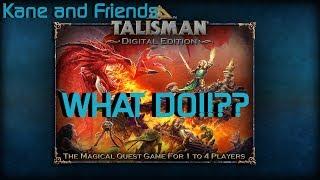 Talisman: Episode 1 - I'm Dirty Dan