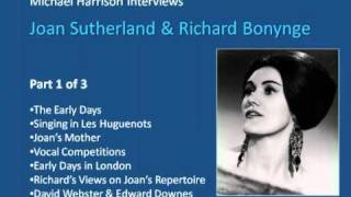 Joan Sutherland interviewed by Michael Harrison Part 1 of 3