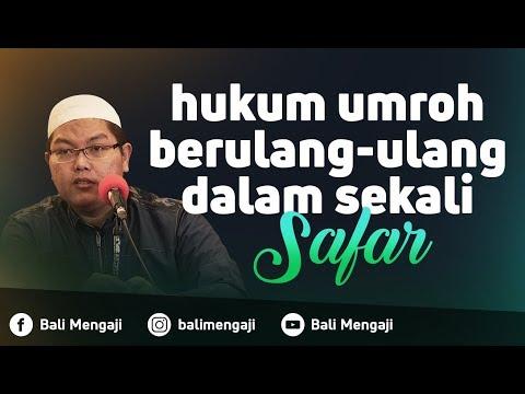 Video Singkat: Hukum Umroh Berulang-Ulang Dalam Sekali Safar - Ustadz Dr. Firanda Andirja, MA